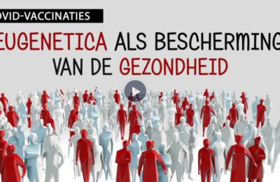 Covid vaccinaties – Eugenetica als bescherming van de gezondheid