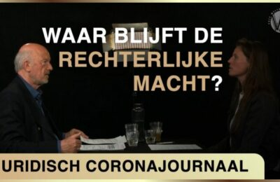 Waar blijft de rechterlijke macht? – Juridisch Coronajournaal #9