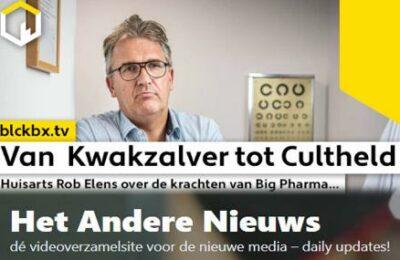 Van Kwakzalver tot Cultheld. Huisarst Rob Elens over de krachten van Big Pharma…