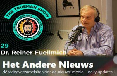 The Trueman Show #29 met Dr. Reiner Fuellmich – Nederlands ondertiteld