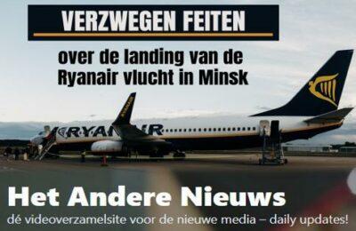 Verzwegen feiten over de landing van de Ryanair vlucht in Minsk