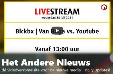 Terugkijken; Rechtszaak BLCKBX/van Haga VS Youtube