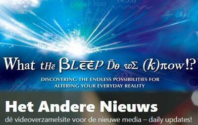 What the bleep do we know. Deel 1 & 2 – Nederlands ondertiteld