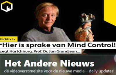 """""""Hier is sprake van Mind Control!"""" zegt Hartchirurg, Prof. Dr. Jan Grandjean…"""