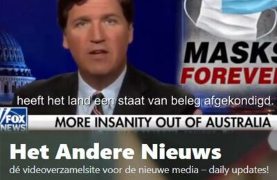 Tucker Carlson: De totale, volslagen krankzinnigheid in Australië (kort filmpje) – Nederlands ondertiteld