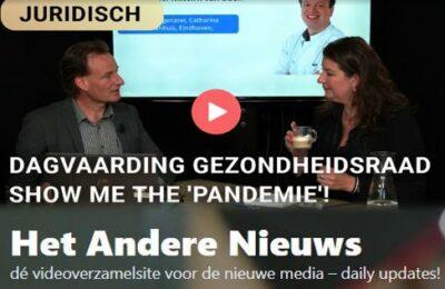 Dagvaarding Gezondheidsraad – Show me the 'Pandemie'!