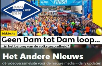 Geen Dam tot Dam loop…in het belang van de Volksgezondheid?