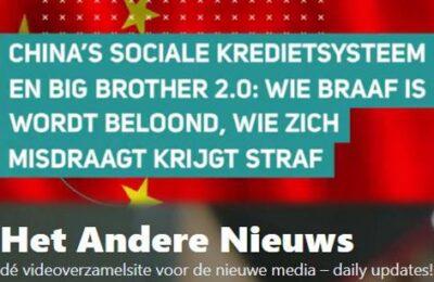 China's sociale kredietsysteem en Big Brother 2.0: wie braaf is wordt beloond – Binnenkort ook in Nederland?
