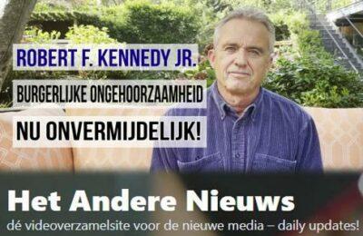 Robert F. Kennedy Jr.: burgerlijke ongehoorzaamheid nu onvermijdelijk! – Nederlands ondertiteld